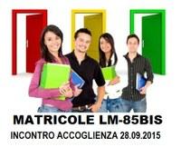 Accoglienza matricole LM85bis - 15/16